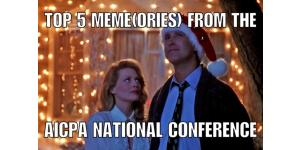 Top 5 Meme(ories) from the 2016 AICPA National Conference